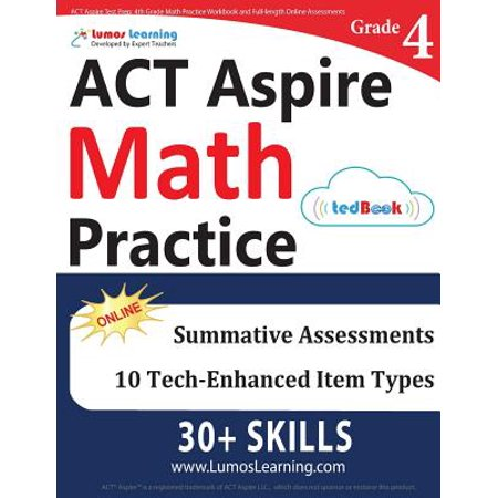 ACT Aspire Test Prep : 4th Grade Math Practice Workbook and Full-Length  Online Assessments: ACT Aspire Study Guide