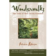 Wonderwalks: The Trails of New Jersey Audubon - eBook