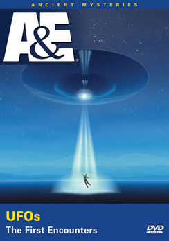 Ancient Mysteries: UFOs, The First Encounters (DVD) by A&E Home Video