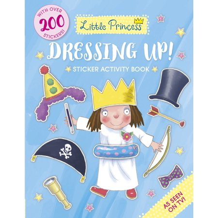 Little Princess Dressing Up! Sticker Activity Book - Dressing Up Like A Celebrity For Halloween