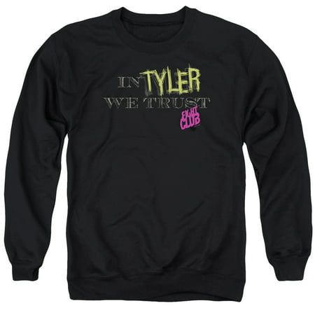 Fight Club In Tyler We Trust   Adult Crewneck Sweatshirt   Black   Md