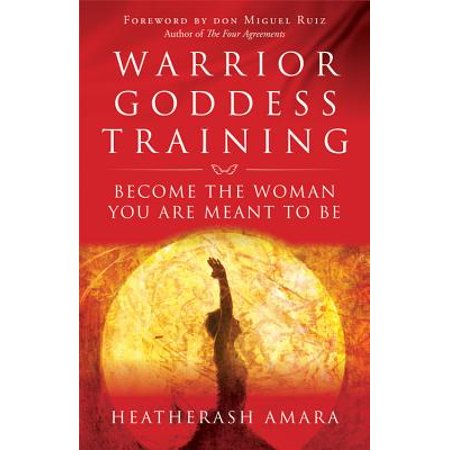Warrior Pro Training (Warrior Goddess Training : Become the Woman You Are Meant to Be )