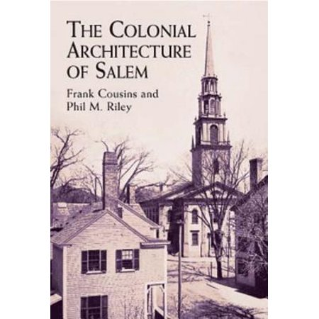 The Colonial Architecture of Salem - eBook (Party Center Salem Nh)