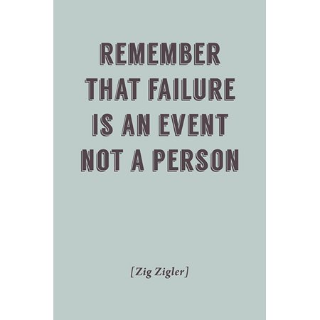 Remember That Failure Is An Event, motivational poster