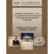 Goldstein (Norman) V. U.S. U.S. Supreme Court Transcript of Record with Supporting Pleadings