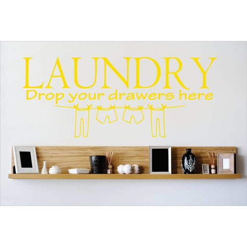 Design With Vinyl Laundry Drop Your Drawers Here Wall Decal