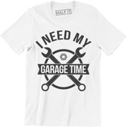 I Need My Garage Time Man Cave Mechanic Relax Funny Humor manly Hot Bike T-Shirt