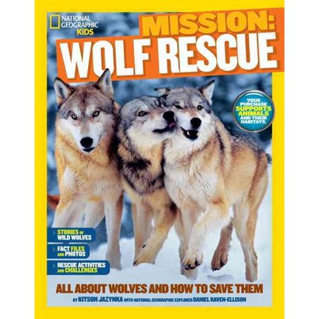 Wolf Rescue: All About Wolves and How to Save Them Inspiring young animal lovers to get up close to roaring lions and the real-life challenges they face is what  Mission: Animal Rescue: Wolves  is all about. With fun and amazing adventure stories, gorgeous photography, hands-on activities, fascinating information, and more, this book taps into kids' interest in animals AND their passion for saving them. Meet real-life wolves and learn about their habitats, challenges, and successes, plus learn how YOU can take action and save these amazing endangered creatures.