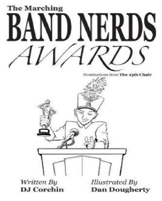 The Marching Band Nerds Awards by