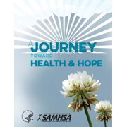 A Journey Toward Health and Hope - Your Handbook for Recovery After a Suicide Attempt (Paperback)