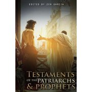 Testaments of the Patriarchs and Prophets