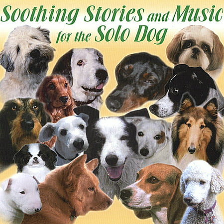Soothing Stories & Music for the Solo Dog (Soho Dog)