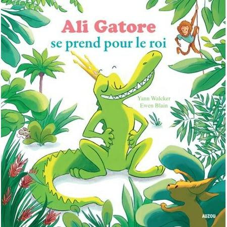 Ali Gatore se prend pour le roi French Book - image 1 of 2