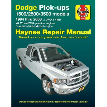 Dodge Pick-ups 1500, 2500 & 3500 models, 1994 thru 2008 Haynes Repair Manual : 2WD & 4WD - V6, V8 and V10 gasoline engines - Cummins turbo-diesel engine