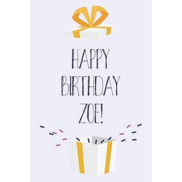 Happy Birthday Zoe: Cute Personalized First Name Zoe