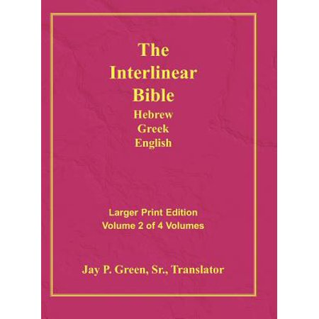 Interlinear Hebrew Greek English Bible-PR-FL/OE/KJ Large Print Volume