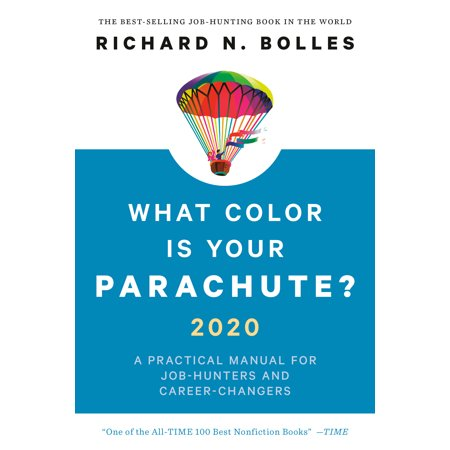What Color Is Your Parachute? 2020 : A Practical Manual for Job-Hunters and Career-Changers ()