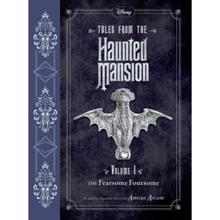 Tales from the Haunted Mansion Vol. 1: The Fearsome Foursome - eBook