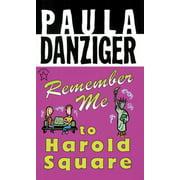 Remember Me to Harold Square