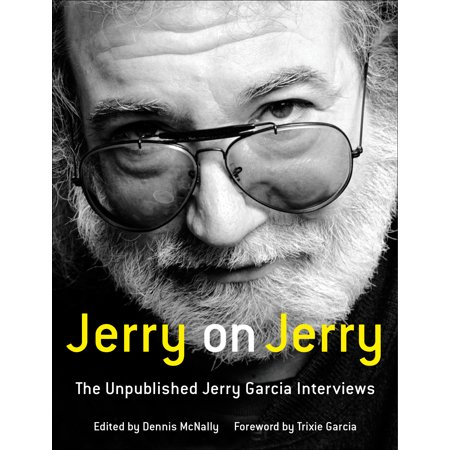 Jerry on Jerry : The Unpublished Jerry Garcia (Jerry Garcia Baby Clothes)