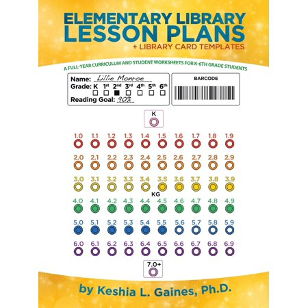 Elementary Library Lesson Plans : A Full-Year Curriculum and Student Worksheets for K-6th Grade Students