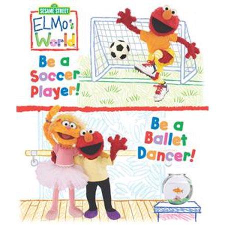 Ladies Player Series (Elmo's World: Be a Soccer Player! Be a Ballet Dancer! (Sesame Street Series) -)