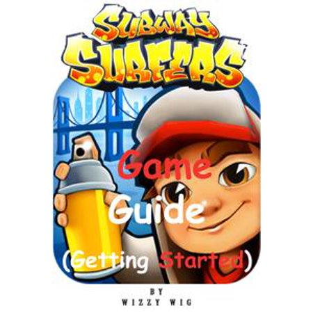Subway Surfers Game Guide - eBook (Games Subway Surfers Halloween)