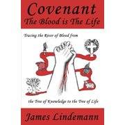 Covenant : The Blood Is the Life