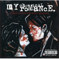 Three Cheers for Sweet Revenge (Explicit) (CD)