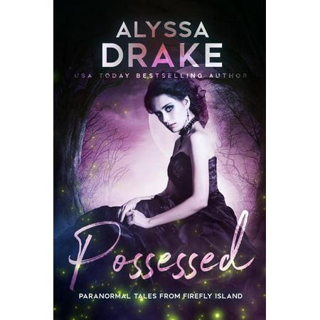 Possessed - eBook - Fairytales And Fireflies