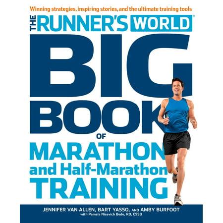 The Runner's World Big Book of Marathon and Half-Marathon Training -