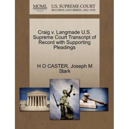 Craig V. Langmade U.S. Supreme Court Transcript of Record with Supporting Pleadings - image 1 of 1