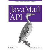 Javamail API : Sending and Receiving Email with Java