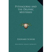 Pythagoras and the Delphic Mysteries