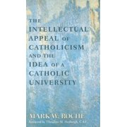 Intellectual Appeal of Catholicism : Idea of Catholic University