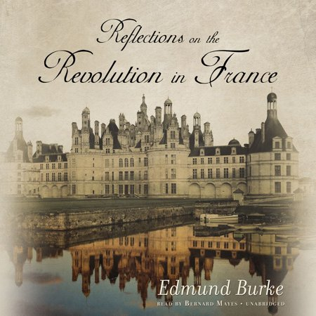 Reflections on the Revolution in France -