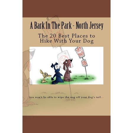A Bark In The Park: North Jersey: The 20 Best Places to Hike With Your Dog -