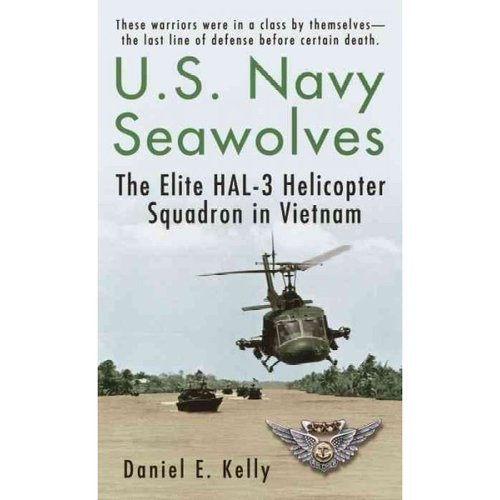 U.S. Navy Seawolves: The Elite Hal-3 Helicopter Squadron in Vietnam