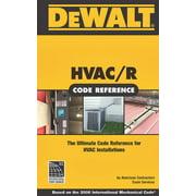 DeWalt 9780977718382 HVAC Book, HVAC Code Reference: Based on the International Mechanical Code, 1st
