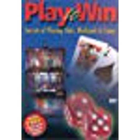 Play to Win - Secrets of Playing Slots, Blackjack &
