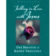 Falling in Love with Jesus : Abandoning Yourself to the Greatest Romance of Your Life
