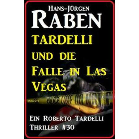 Tardelli und die Falle in Las Vegas: Ein Roberto Tardelli Thriller #30 - eBook (Die Outlets In Las Vegas)