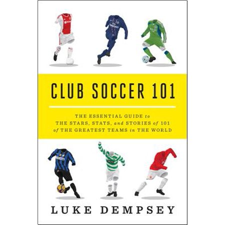 Club Soccer 101: The Essential Guide to the Stars, Stats, and Stories of 101 of the Greatest Teams in the World - - Red Star Soccer Club