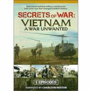 Secrets Of War: Vietnam A War Unwanted by Mill Creek