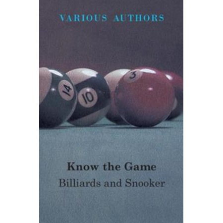 Know The Game - Billiards And Snooker - eBook ()