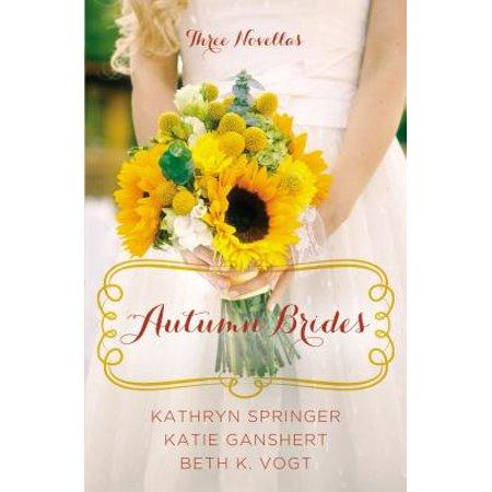Autumn Brides : A Year of Weddings Novella Collection - Autumn Wedding Colors