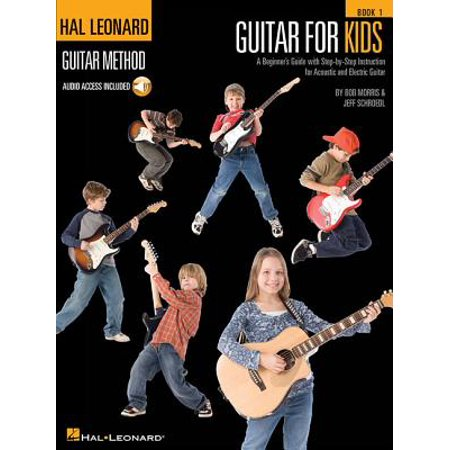 (Guitar for Kids : A Beginner's Guide with Step-By-Step Instruction for Acoustic and Electric Guitar)