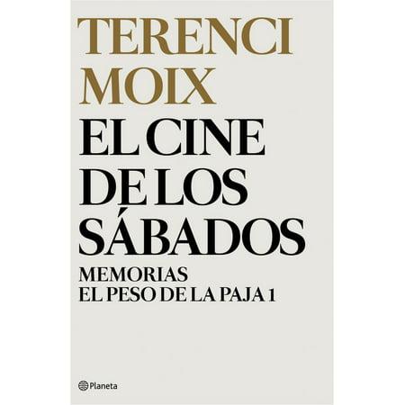 - El cine de los sábados (Memorias. El Peso de la Paja 1) - eBook