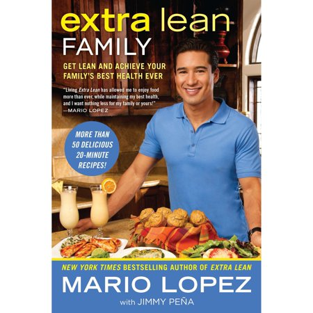 Extra Lean Family : Get Lean and Achieve Your Family's Best Health (Best Diet For Hyperactive Child)