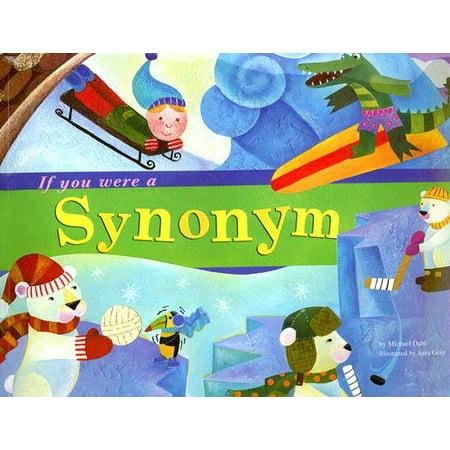 If You Were a Synonym](Nose Synonym)